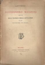 Lettere di Alessandro Manzoni. Seguite dall'elenco degli autografi di lui trovat