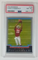 Larry Fitzgerald 2004 Bowman Rookie Card RC #125 PSA 8 Super LOW POP! GOAT HOF!