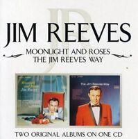 Jim Reeves - Moonlight And Roses/The Jim Reeves Way [CD]
