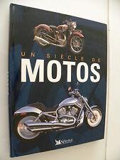 Livre moto : un siècle de motos