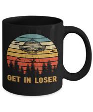 Get in Loser Alien UFO Coffee Mug Funny Tea Cup 11 oz Gift Vintage Design