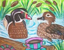 WOOD DUCK Drinking Coffee Outsider Wildlife Farm Vintage Art 8 x 10 Signed Print