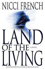 Land of the Living by Nicci French (2003, Hardcover)