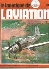 FANA DE L AVIATION N°86 FOKKER D.XXI / RENARD R.35 / SKYRAIDER / AICHI D3A VAL