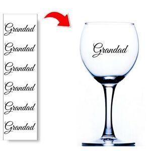 Grandad Stickers For Wine Glasses Baubles Vinyl Sticker Decals