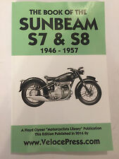 PITMANS BOOK OF THE SUNBEAM S7 & S8 +DE LUXE MOTOR CYCLES MANUAL 1946-1957