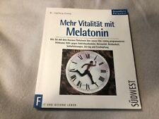Mehr Vitalität mit Melatonin  Cernay mit Bleistiftanstreichungen