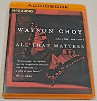 All That Matters, Wayson Choy (2018 MP3 CD Unabridged) Audio Book Free Shipping!