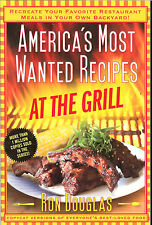 America's Most Wanted Recipes At the Grill - Favorite Restaurant Recipes, NEW PB