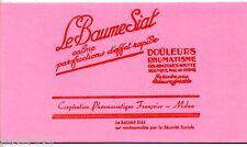 BUVARD PUBLICITAIRE ANCIEN - LE BAUME SIAL - COOPERATION PHARMACEUTIQUE