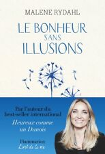 Le bonheur sans illusions : Beauté, argent, pouvoir, célébrité et sexe - NEUF