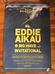 QUIKSILVER EDDIE AIKAU WOULD GO SURF POSTER WAIMEA BAY HAWAII 2016-2017 JOHN