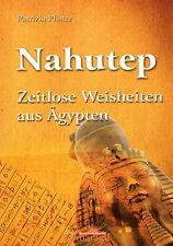 NAHUTEP - Zeitlose Weisheiten aus Ägypten - Patrizia Pfister BUCH