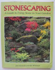 STONESCAPING A Guide to Using Stone in Your Garden Jan Kowalczewski Whitner PB