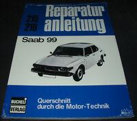Reparaturanleitung Saab 99 Getriebe Motor Elektrik Bremsen ab Baujahr 1968 NEU