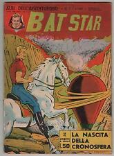 BAT STAR albi dell'avventuroso N.1 LA NASCITA DELLA CRONOSFERA brick bradford