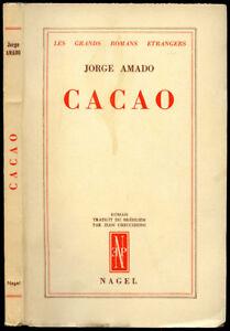 Jorge Amado : CACAO - 1955