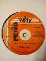 "Tenor Saw ‎– I Just Love My Woman - 12"" Vinyl Single"
