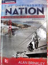 Unfinished Nation Nasta Edition A Concise History of the American People