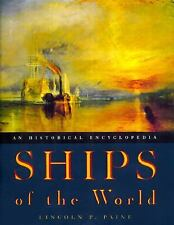 Ships of the World : An Historical Encyclopedia