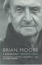 Brian Moore: A Biography, Craig, Patricia
