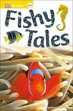 Dk Readers L0: Fishy Tales: By DK Publishing