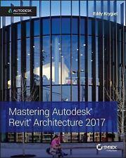 Mastering Autodesk Revit 2017 for Architecture