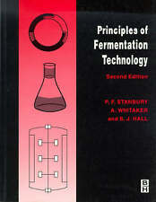 NEW Principles of Fermentation Technology, Second Edition by Allan Whitaker
