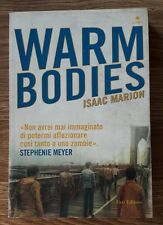 Warm bodies. - [Fazi Editore] Isaac Marion