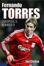 Fernando Torres: Liverpool's Number 9, Ian Cruise, New Book