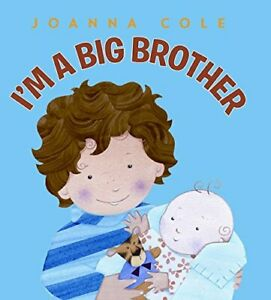 I'm a Big Brother by Cole, Joanna Hardback Book The Cheap Fast Free Post