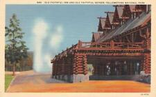 Old Faithful Inn & Geyser, Yellowstone National Park, WY c1940s Vintage Postcard