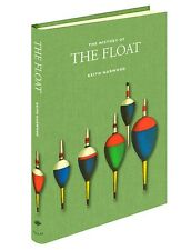 The History of the Float - Medlar Press Fishing Books