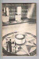 ELA Sus Documentos Constitucionales Y Simbolos Puerto Rico 1965 Librito