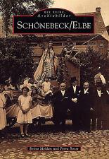 Schönebeck Elbe Sachsen Anhalt Stadt Geschichte Bildband Bilder Fotos AK Buch
