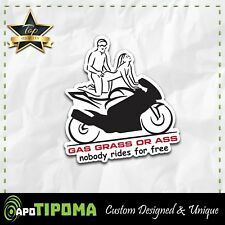GAS GRASS OR ASS sticker decal funny bike dirty JDM motorcycle street ducati cbr