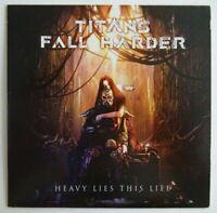 TITANS FALL HARDER : HEAVY LIES THIS LIFE ♦ CD ALBUM PROMO ♦