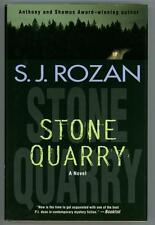 Stone Quarry: A Novel by S. J. Rozan (first edition)- High Grade