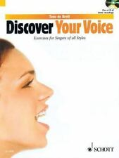 Discover Your Voice : Learn to Sing from Rock to Classic by Tona De Brett...