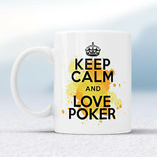 Keep Calm And Love POKER Splash Mug Gift Player All In Gambler Cup Present