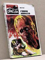 L'ORRIDO ABBRACCIO - A. Ford [Libro, I racconti di Dracula n. 29]
