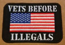 Vets Before Illegals Military Embroidered Biker Patch
