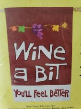 "New Wine A Bit, You'll Feel Better Outdoor Flag 28"" X 44"" Applique Flag"