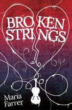 Broken Strings, New, Farrer, Maria Book