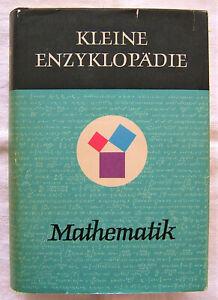 Kleine Enzyklopädie Mathematik Bibliografisches Institut Leipzig 1967.