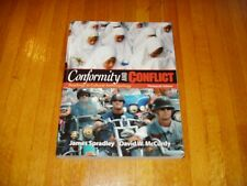 Conformity and Conflict - Readings in Cultural Anthropology    Free Shipping