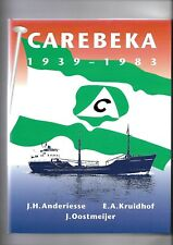 Carebeka 1939-1983: History & Fleet List Hardback by Anderiesse