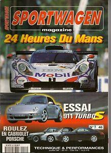 SPORTWAGEN 46 PORSCHE 993 TURBO S 450CH ANZIANO 911 SPEEDSTER 650CH LE MANS 1998