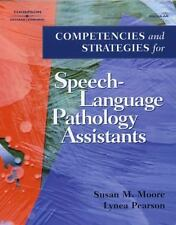 Competencies and Strategies for Speech-Language Pathologist Assistants by Lynea