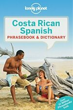 Lonely Planet Costa Rican Spanish Phrasebook & , Planet Paperback..